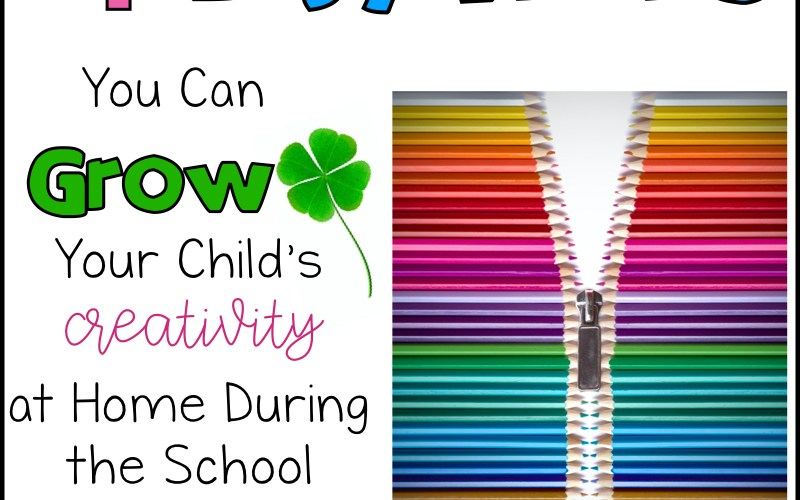 4 easy ways to grow your child's creativity during the school closure