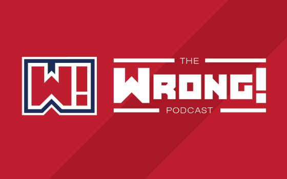 The Wrong Podcast