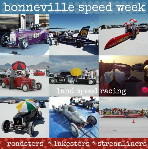 Bonneville Speed Week Roadsters, Lakesters and Streamliners