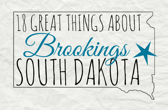18 Great Things About Brookings, South Dakota