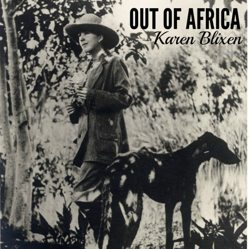 Review of Out of Africa by Karen Blixen