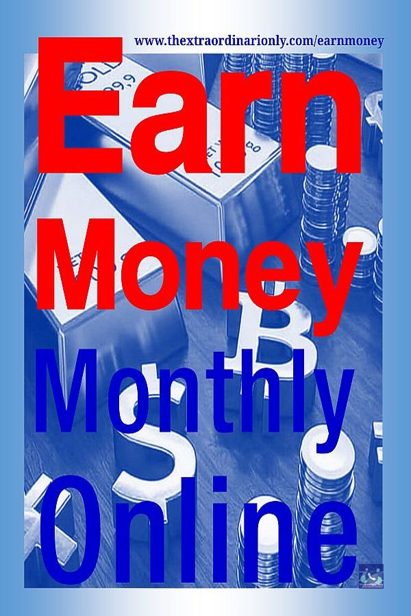 thextraordinarioly updated pin on earn money monthly online post blog by Hazlo Emma