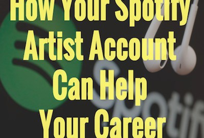 How Your Spotify Artist Account Can Help Your Career