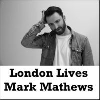 London Lives - Mark Mathews