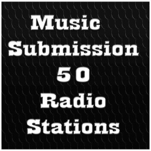Submit Music to Radio - 50 Stations