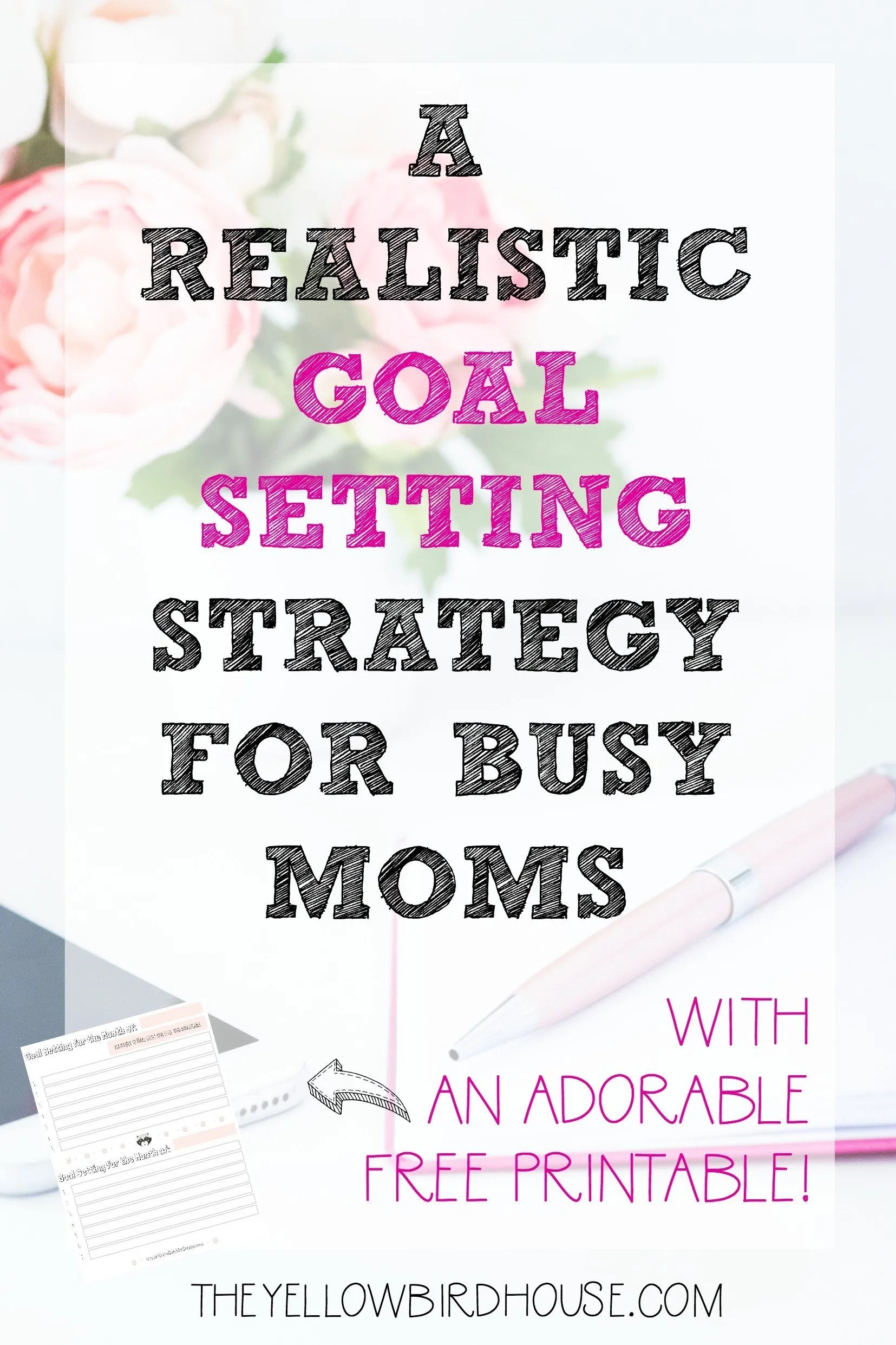 Realistic Goal Setting For Busy Moms