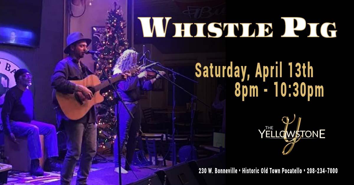 Pocatello Live Music Whistle Pig
