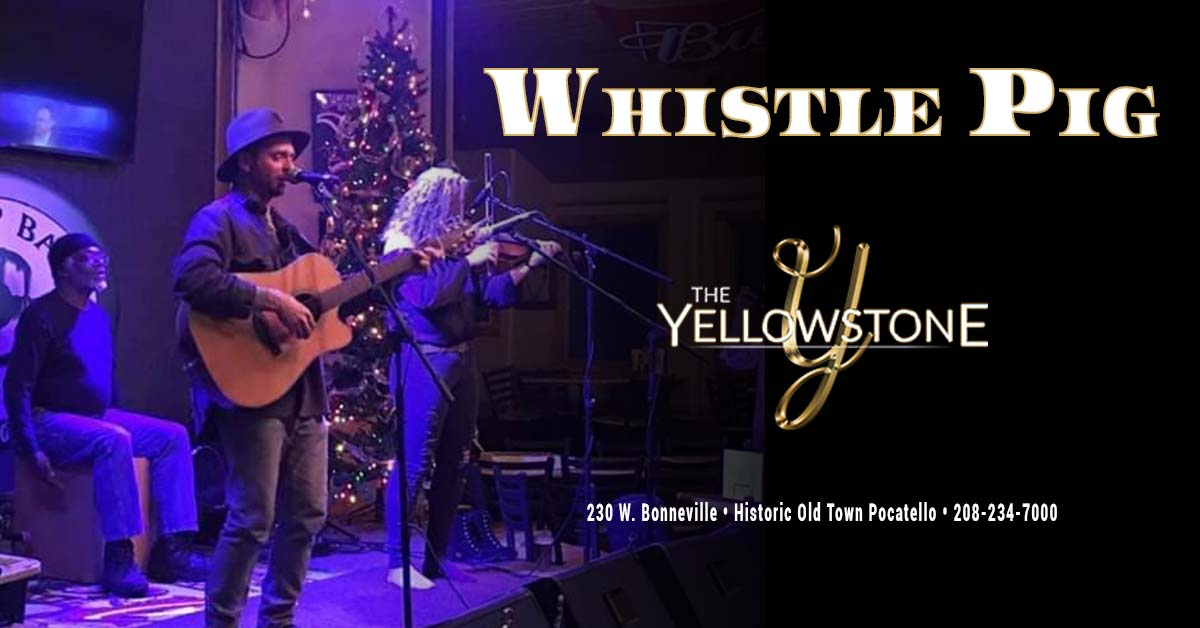 whistle pig live at the yellowstone pocatello