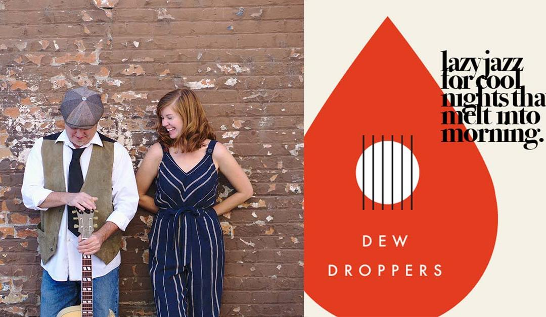 The Dewdroppers