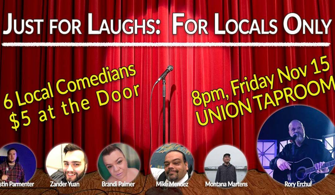 Just for Laughs: For Locals Only Comedy Tour
