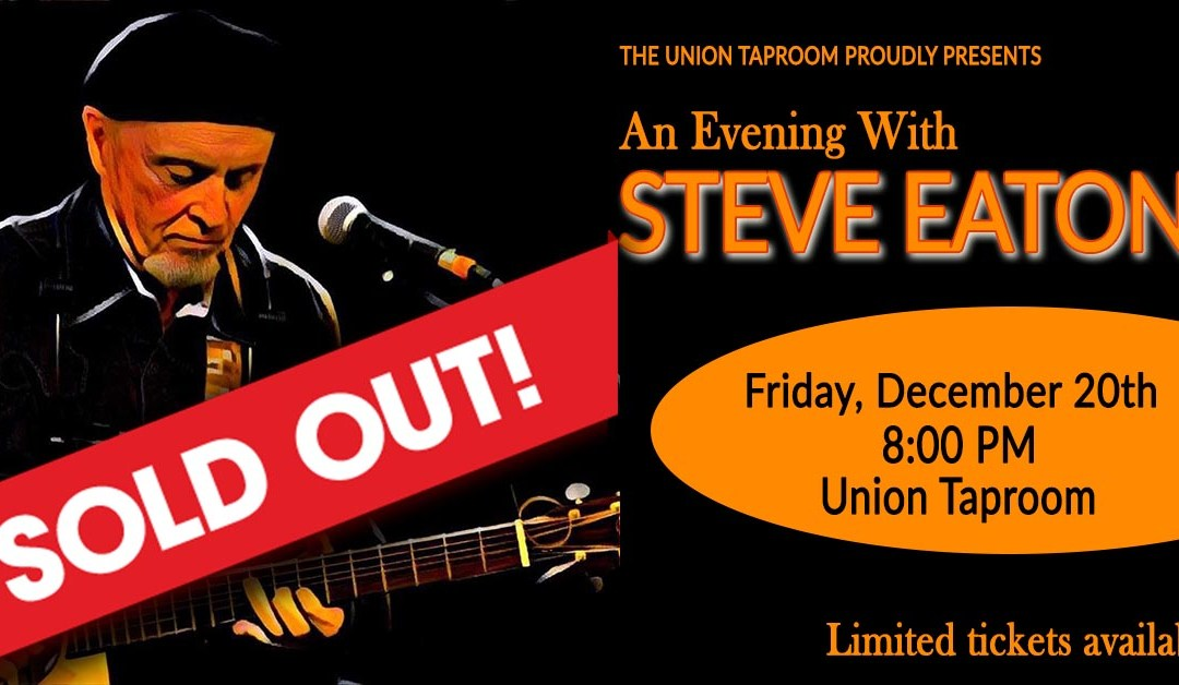 An Evening with Steve Eaton – Sold Out