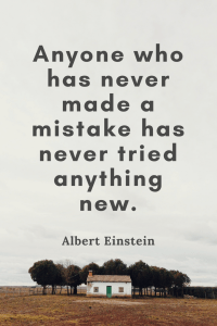 Albert Einstein Quotes - Anyone who has never made a mistake has never tried anything new