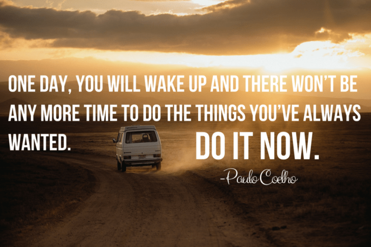 Top Paulo Coelho Inspirational Travel Quotes - Do It Now