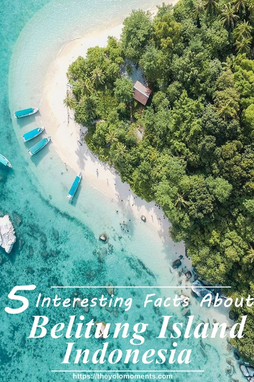 Indonesia Belitung Island Facts You Need To Know - Photo Credits Owner