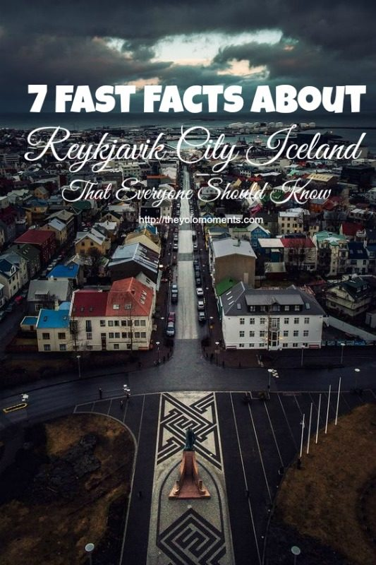 7 Fast Facts About Reykjavik City Iceland That Everyone Should Know