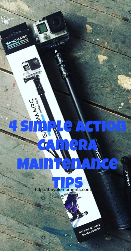 Simple Action Camera Maintenance Tips - The Yolo Moments