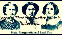Modern Spiritualism and The Fox Sisters