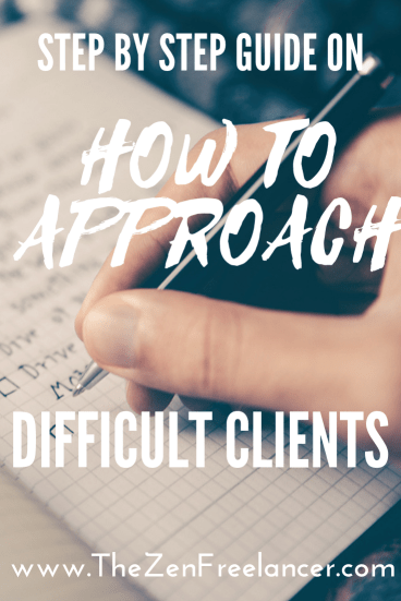 Step by step guide on how to approach difficult clients