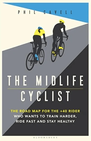 The midlife cyclist by Phil Cavell