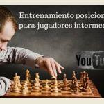 Video-sesión de entrenamiento en ajedrez para jugadores intermedios