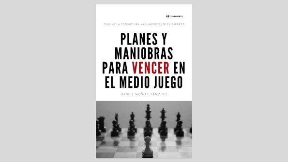 Planes y Maniobras para Vencer en el Medio Juego Image