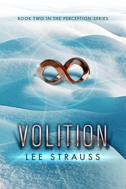 Volition (Perception #2) by Lee Strauss