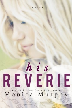 His Reverie (Reverie #1) by Monica Murphy