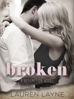 Broken (Redemption #1) by Lauren Layne