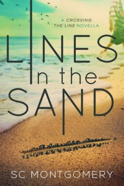 Lines in the Sand (Crossing the Line Prequel) by S.C. Montgomery