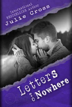 Letters to Nowhere (Letters to Nowhere #1) by Julie Cross