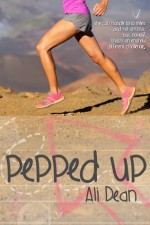 Pepped Up by Ali Dean