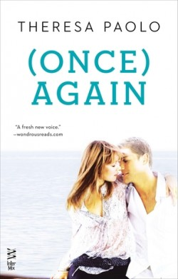(Once) Again (Again Series #2) by Theresa Paolo