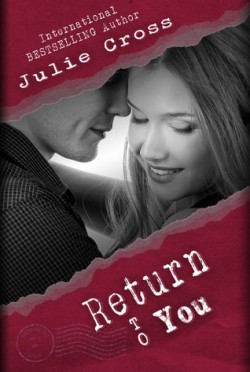 Return to You (Letter to Nowhere #3) by Julie Cross
