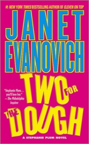 Two for the Dough (Stephanie Plum #2) by Janet Evanovich