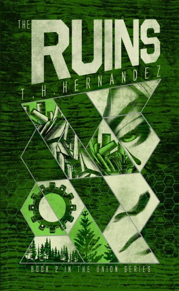 THE RUINS (The Union #2) by T.H. Hernandez