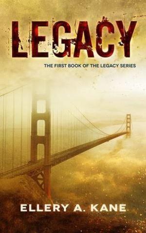 Legacy (Legacy #1) by Ellery A. Kane