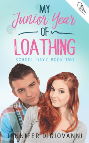 My Junior Year of Loathing (School Dayz #2) by Jennifer DiGiovanni