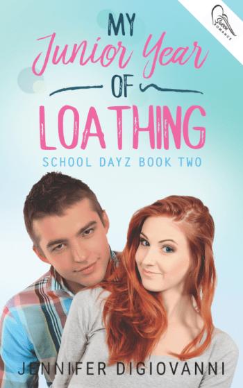 My Junior Year of Loathing (School Dayz #2) by Jennifer DiGiovanni