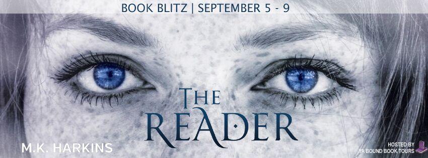 The Reader by M.K. Harkins Book Blitz