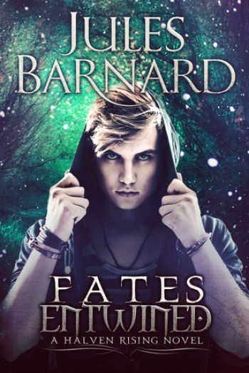 Fates Entwined (Halven Rising #3) by Jules Barnard