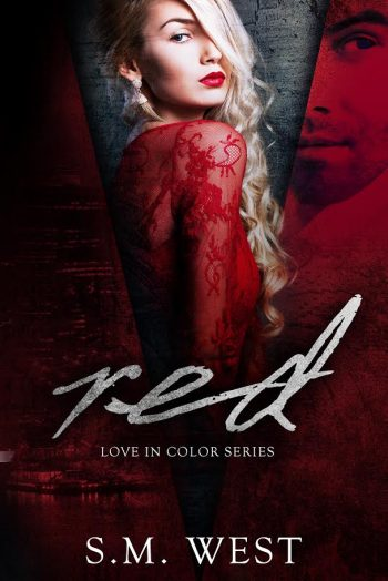 RED (Love in Color #1) by S.M. West