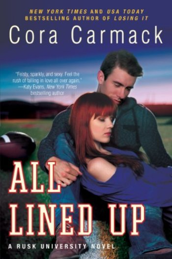 ALL LINED UP (Rusk University #1) by Cora Carmack