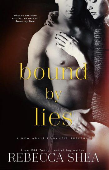 BOUND BY LIES (Bound & Broken #2) by Rebecca Shea