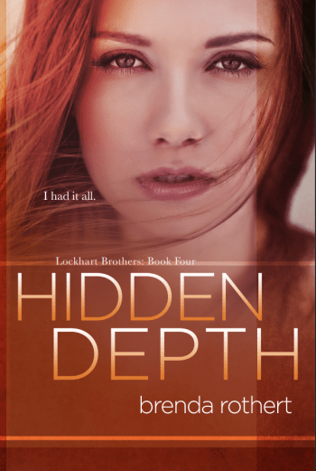 HIDDEN DEPTH (Lockhart Brothers #4) by Brenda Rothert