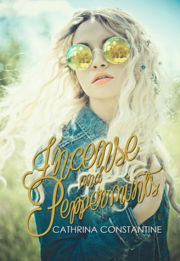 INCENSE AND PEPPERMINTS by Cathrina Constantine