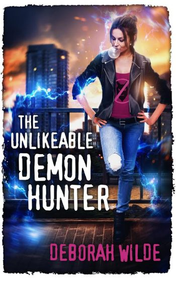 THE UNLIKEABLE DEMON HUNTER (Nava Katz #1) by Deborah Wilde