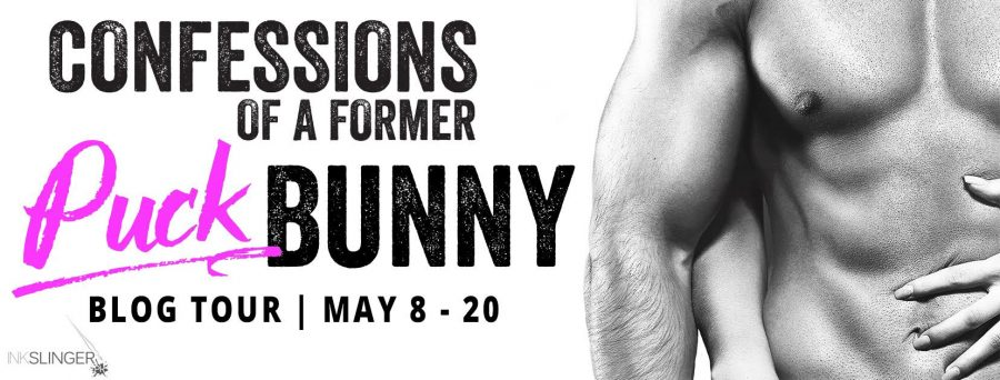 CONFESSIONS OF A FORMER PUCK BUNNY Blog Tour
