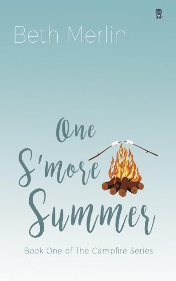 ONE S'MORE SUMMER (The Campfire Series #1) by Beth Merlin