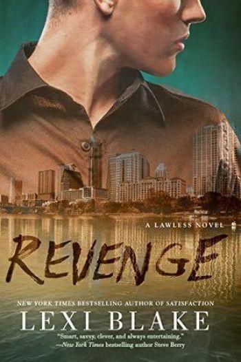 REVENGE (Lawless #3) by Lexi Blake