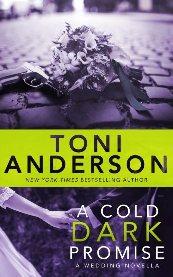 A COLD DARK PROMISE (Cold Justice #9) by Toni Anderson